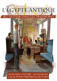 Téléchargez le livre :  L'Égypte antique - Se cultiver dans les transports