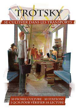 Trotsky - Se cultiver dans les transports