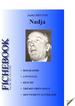 Fiche de lecture Nadja (résumé détaillé et analyse littéraire de référence)