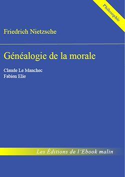 Généalogie de la morale - édition enrichie
