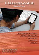 Download this eBook Fiche de lecture L'Arrache-cœur (résumé détaillé et analyse littéraire de référence)