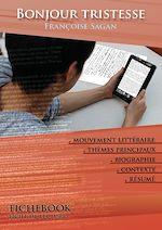 Download this eBook Fiche de lecture Bonjour tristesse (résumé détaillé et analyse littéraire de référence)