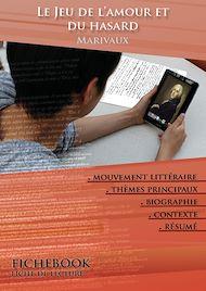 Téléchargez le livre :  Fiche de lecture Le Jeu de l'amour et du hasard - Résumé détaillé et analyse littéraire de référence