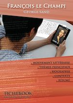 Download this eBook Fiche de lecture François le Champi (résumé détaillé et analyse littéraire de référence)