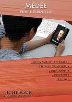 Téléchargez le livre :  Fiche de lecture Médée - Résumé détaillé et analyse littéraire de référence
