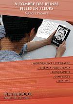Download this eBook Fiche de lecture A l'ombre des jeunes filles en fleurs
