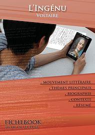 Téléchargez le livre :  Fiche de lecture L'Ingénu (Résumé détaillé et analyse littéraire de référence)