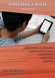 Téléchargez le livre :  Fiche de lecture Iphigénie à Aulis (Résumé détaillé et analyse littéraire de référence)