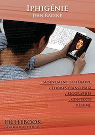 Téléchargez le livre :  Fiche de lecture Iphigénie (Résumé détaillé et analyse littéraire de référence)