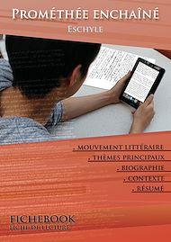 Téléchargez le livre :  Fiche de lecture Prométhée enchaîné (Résumé détaillé et analyse littéraire de référence)