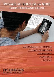 Téléchargez le livre :  Fiche de lecture Voyage au bout de la nuit - Résumé détaillé et analyse littéraire de référence
