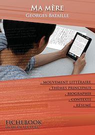 Téléchargez le livre :  Fiche de lecture Ma mère - Résumé détaillé et analyse littéraire de référence