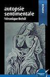 Télécharger le livre :  Autopsie sentimentale