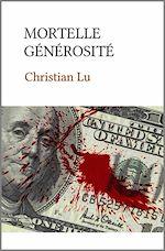 Download this eBook Mortelle générosité