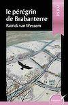 Télécharger le livre :  Le pérégrin de Brabanterre