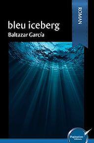 Téléchargez le livre :  Bleu iceberg