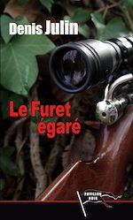 Download this eBook Le furet égaré