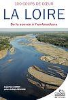 Télécharger le livre :  La Loire, cent coups de cœur