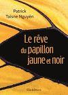 Télécharger le livre :  Le Rêve du papillon jaune et noir