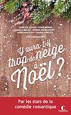 Télécharger le livre :  Y aura-t-il trop de neige à Noël ?