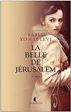 Télécharger le livre :  La Belle de Jérusalem