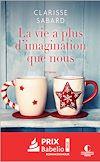 Télécharger le livre :  La vie a plus d'imagination que nous