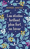 Télécharger le livre :  Les étoiles brillent plus fort en hiver