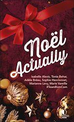Téléchargez le livre :  Noël Actually