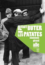 Téléchargez le livre :  Il faut buter les patates