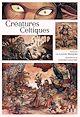 Télécharger le livre : Créatures celtiques