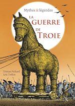 Download this eBook La Guerre de Troie