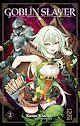 Télécharger le livre : Goblin Slayer (Light Novel) - tome 02