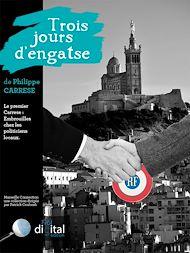 Téléchargez le livre :  Marseille Connection  :  Trois jours d'engatse