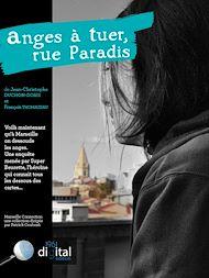 Téléchargez le livre :  Marseille Connection  :  Anges à tuer, rue Paradis