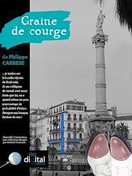 Téléchargez le livre :  Marseille Connection  :  Graine de Courge