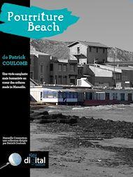 Téléchargez le livre :  Marseille Connection  :  Pourriture Beach