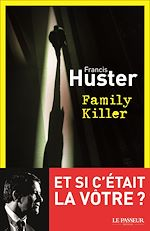 Télécharger cet ebook : Family Killer