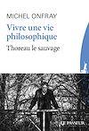 Télécharger le livre :  Vivre une vie philosophique