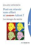 Télécharger le livre :  Peut-on réussir sans effort ni aucun talent ?