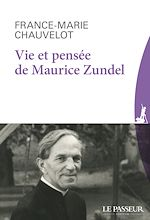 Téléchargez le livre :  Vie et pensée de Maurice Zundel