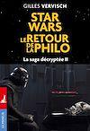 Télécharger le livre :  Star Wars, le retour de la philo - La saga décryptée II