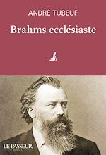 Download this eBook Brahms ecclésiaste