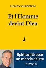 Download this eBook Et l'Homme devint Dieu - Spiritualité pour un monde adulte