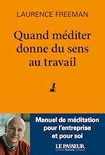 Download this eBook Quand méditer donne du sens au travail