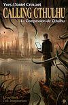 Télécharger le livre :  Calling Cthulhu - La compassion de Cthulhu