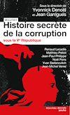 Télécharger le livre :  Histoire secrète de la corruption