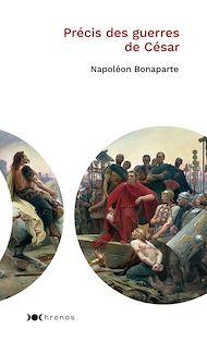 Téléchargez le livre :  Précis des guerres de Jules César