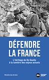 Télécharger le livre :  Défendre la France