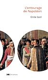 Télécharger le livre :  L'entourage de Napoléon