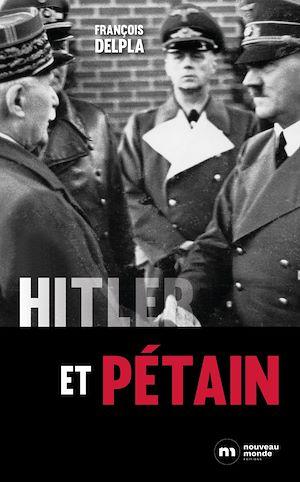 Téléchargez le livre :  Hitler et Pétain